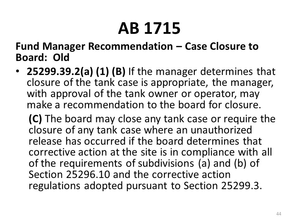 AB 1715 Fund Manager Recommendation – Case Closure to Board: Old
