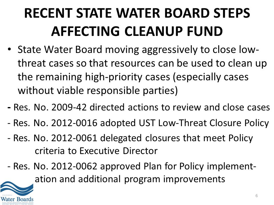 Recent State Water Board Steps AFFECTING CLEANUP FUND