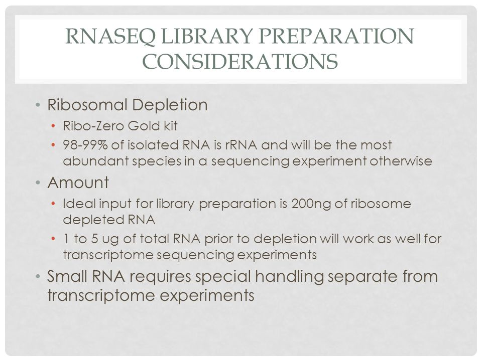 RNAseq Library Preparation Considerations