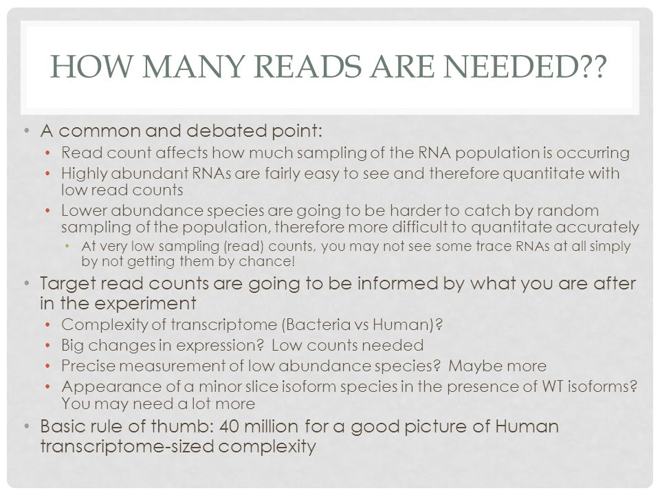 How many reads Are Needed
