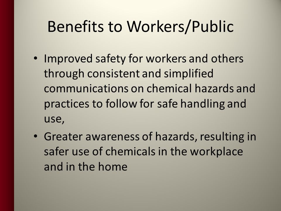 Benefits to Workers/Public