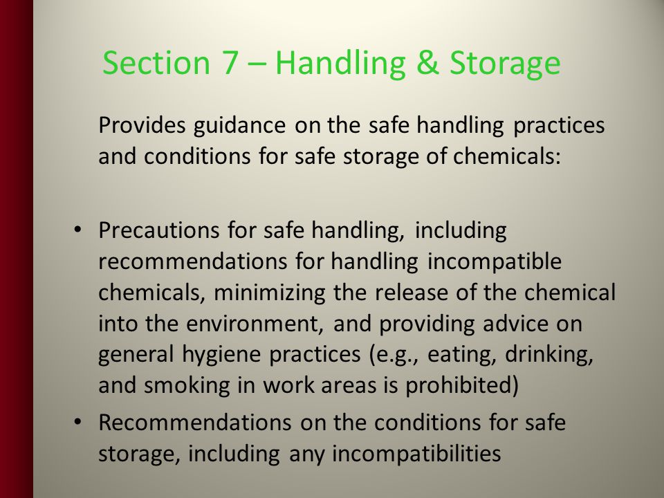 Section 7 – Handling & Storage