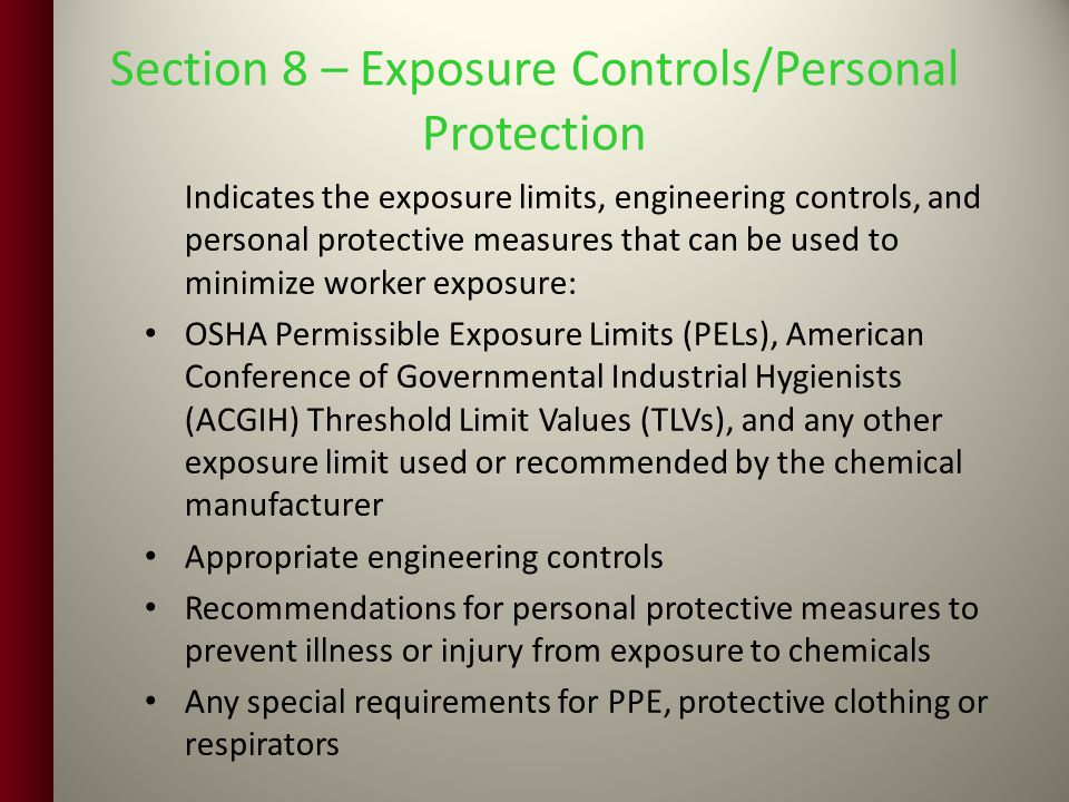 Section 8 – Exposure Controls/Personal Protection