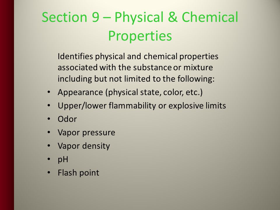 Section 9 – Physical & Chemical Properties