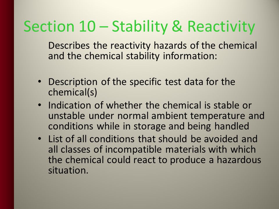 Section 10 – Stability & Reactivity