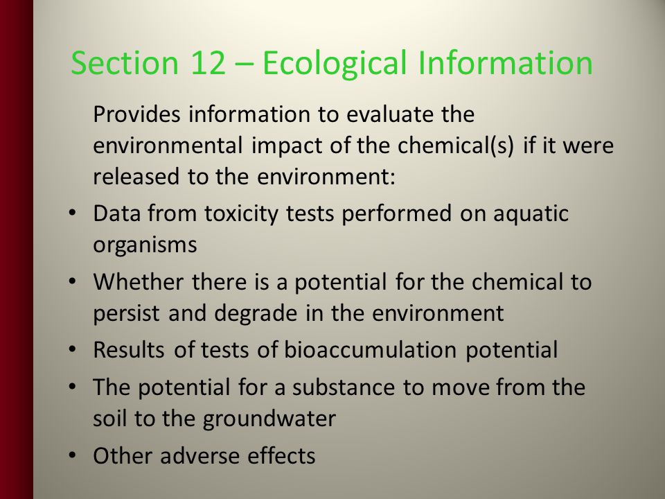 Section 12 – Ecological Information