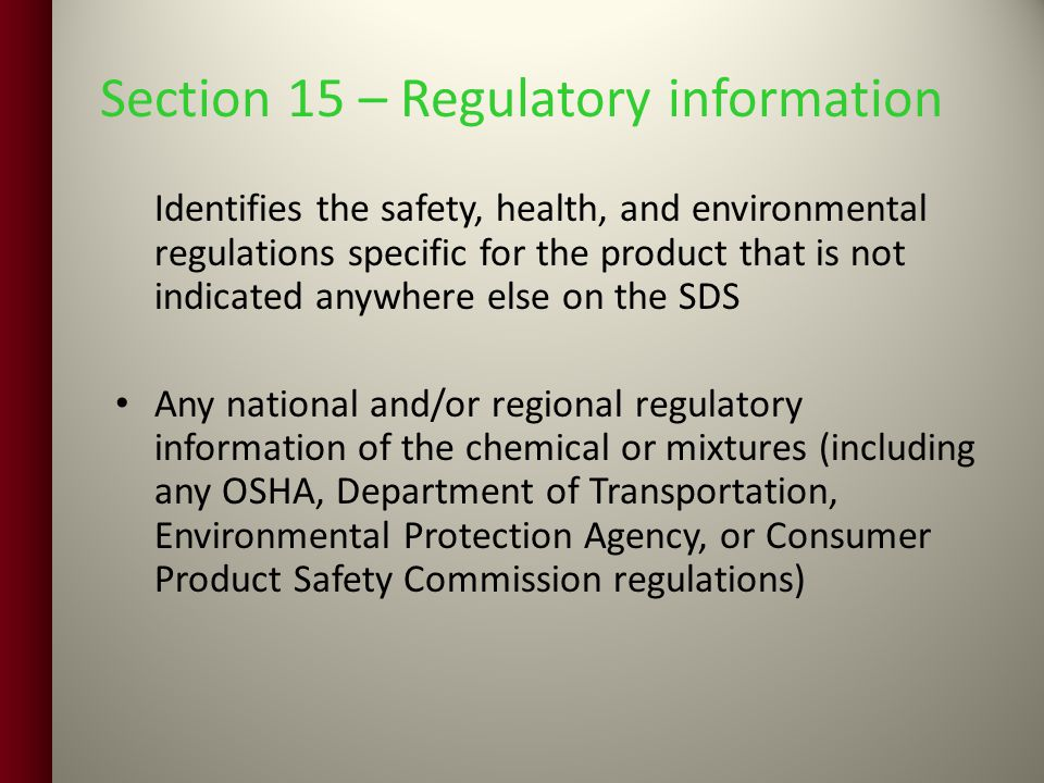 Section 15 – Regulatory information