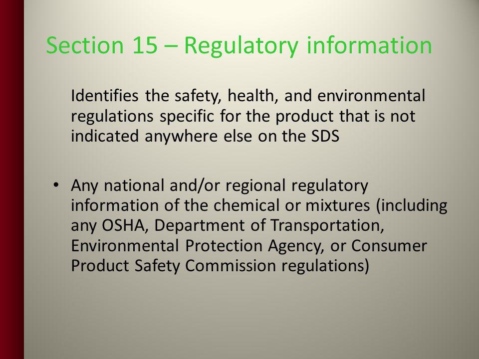 Section 15 – Regulatory information