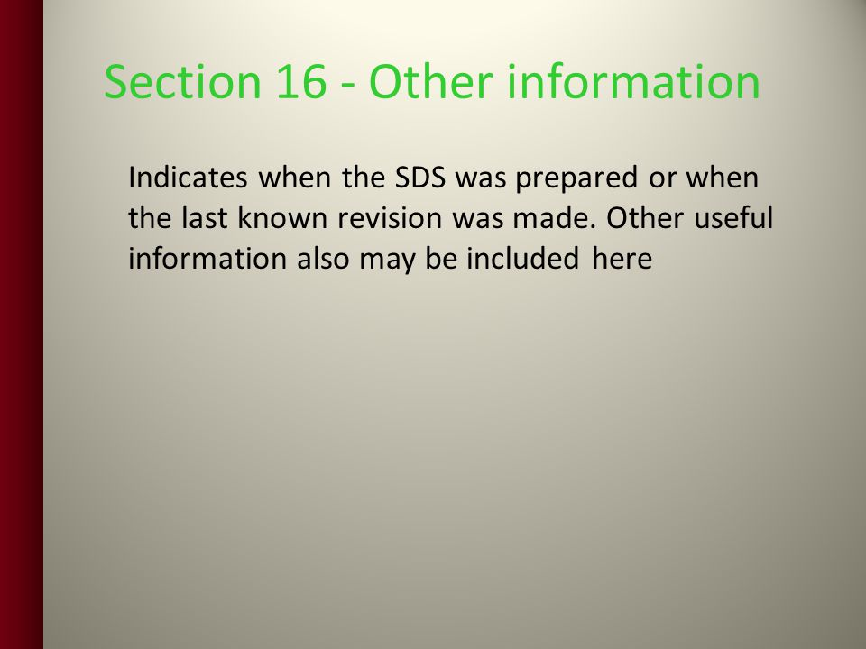 Section 16 - Other information