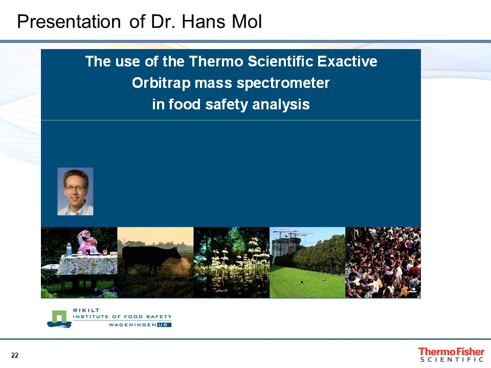 Presentation of Dr. Hans Mol