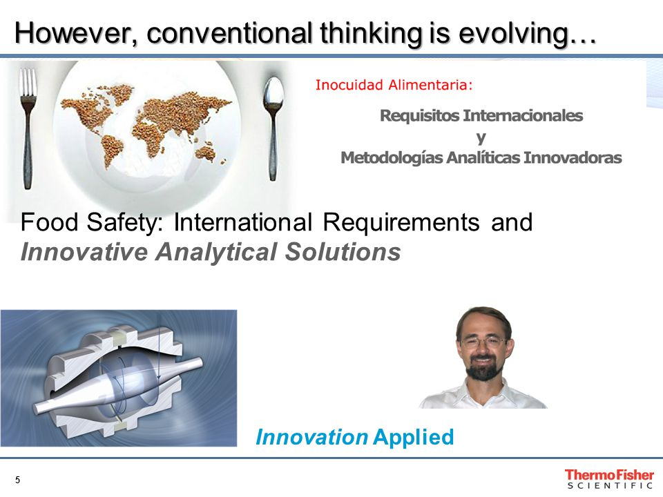 However, conventional thinking is evolving…