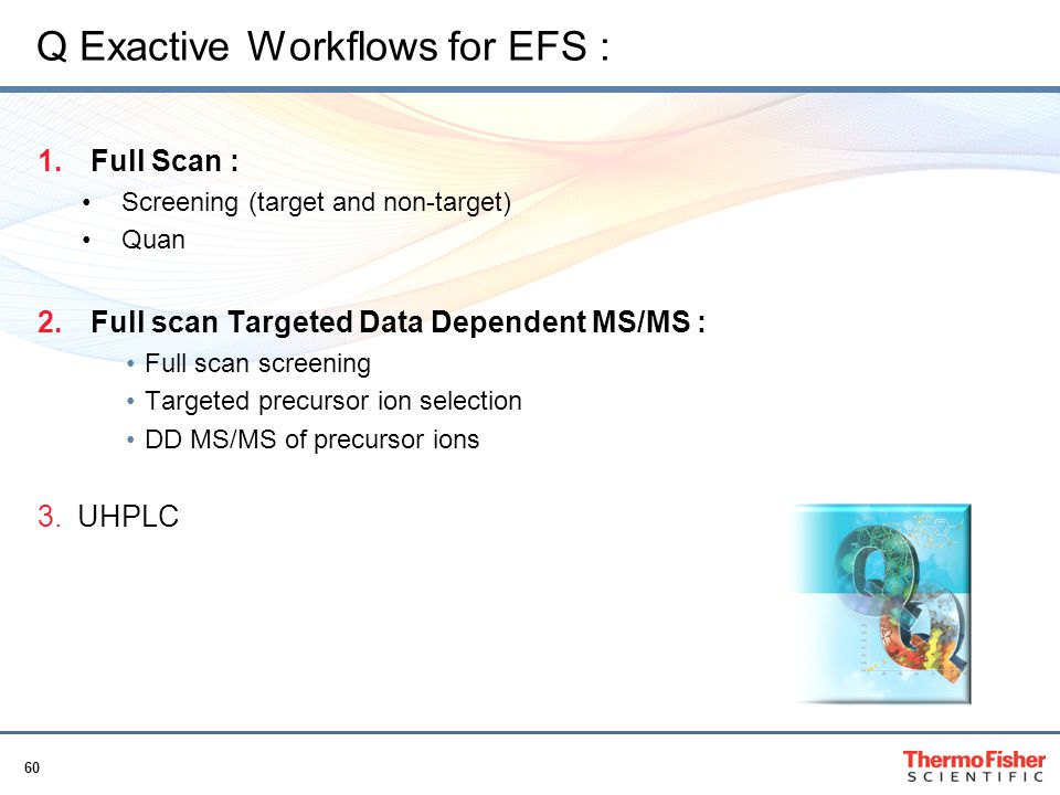 Q Exactive Workflows for EFS :