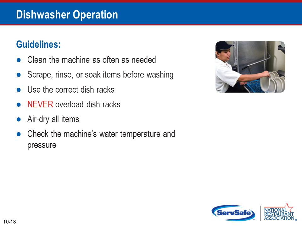 Dishwasher Operation Guidelines: Clean the machine as often as needed