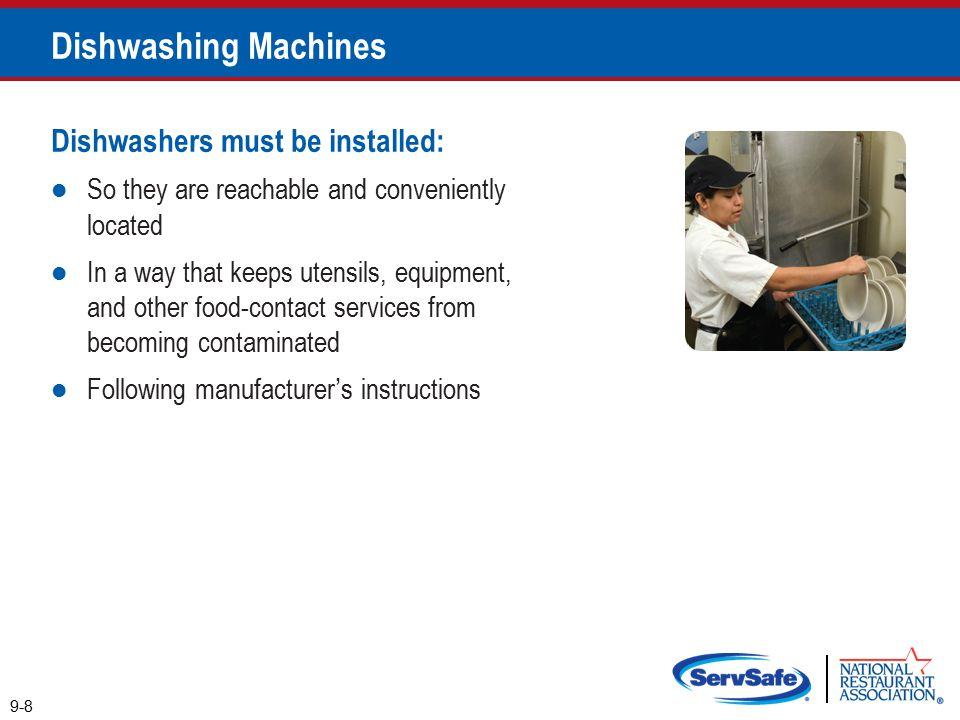 Dishwashing Machines Dishwashers must be installed: