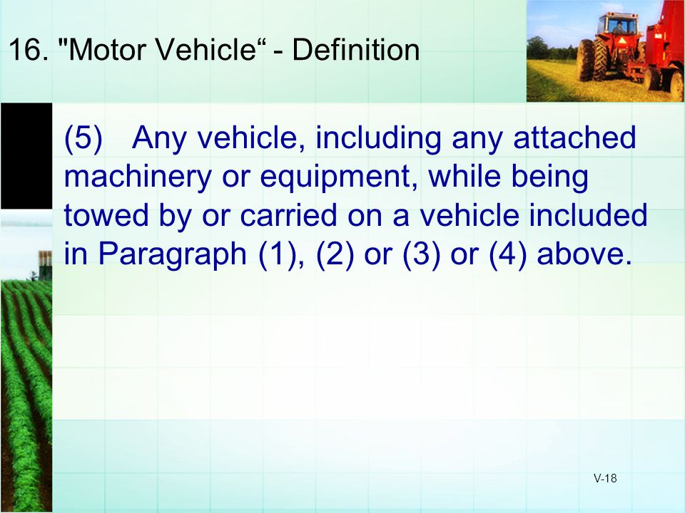 16. Motor Vehicle - Definition