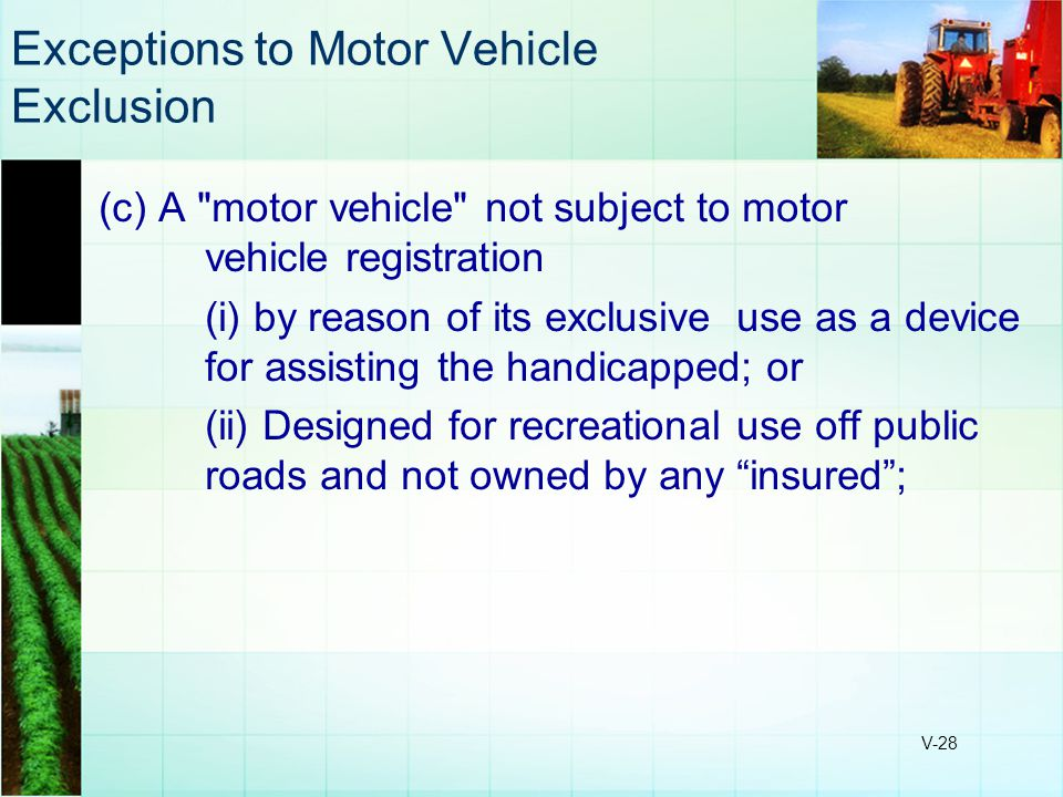 Exceptions to Motor Vehicle Exclusion