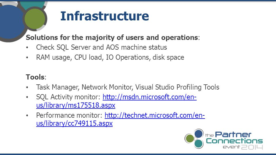Infrastructure Solutions for the majority of users and operations:
