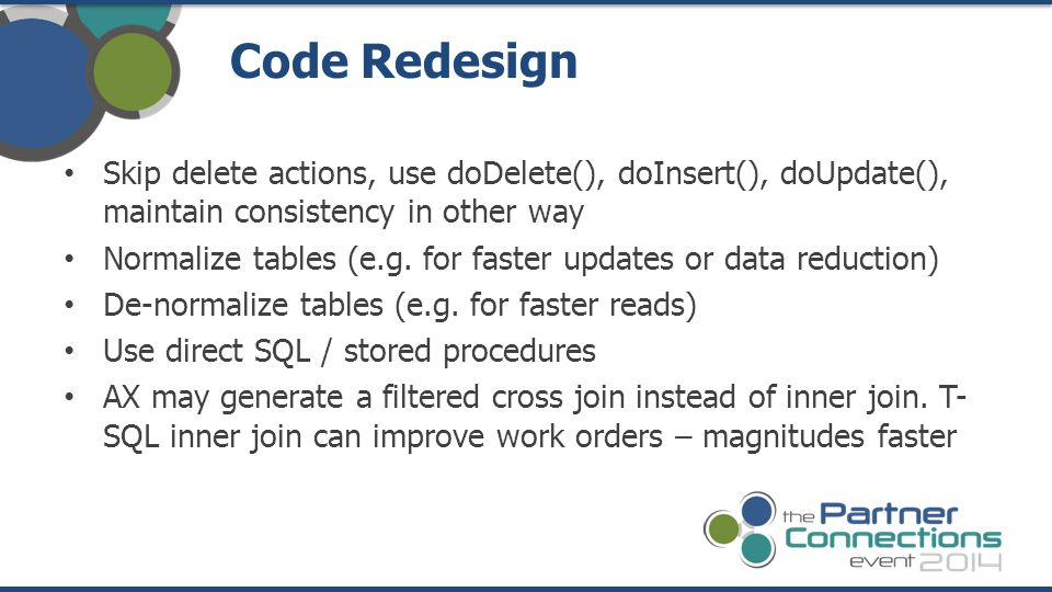 Code Redesign Skip delete actions, use doDelete(), doInsert(), doUpdate(), maintain consistency in other way.