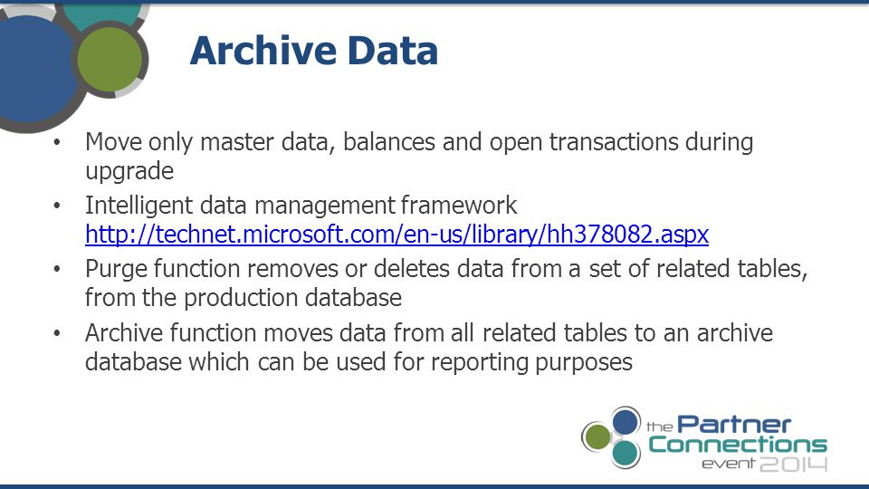 Archive Data Move only master data, balances and open transactions during upgrade.