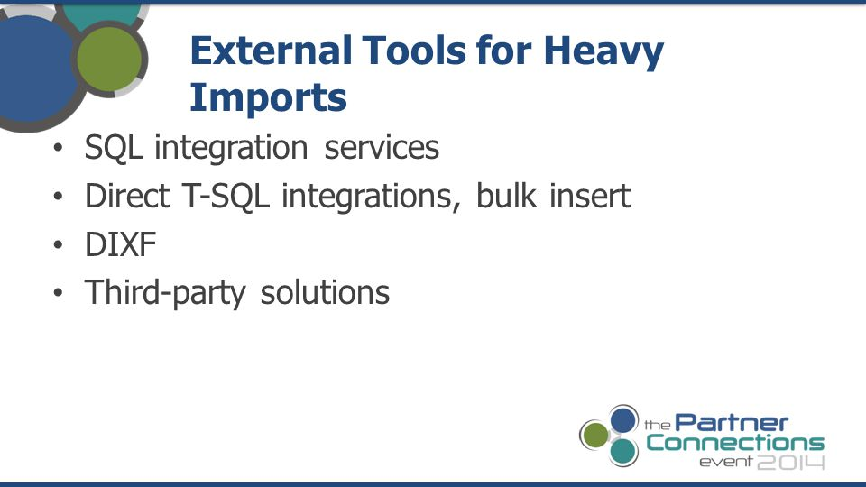 External Tools for Heavy Imports