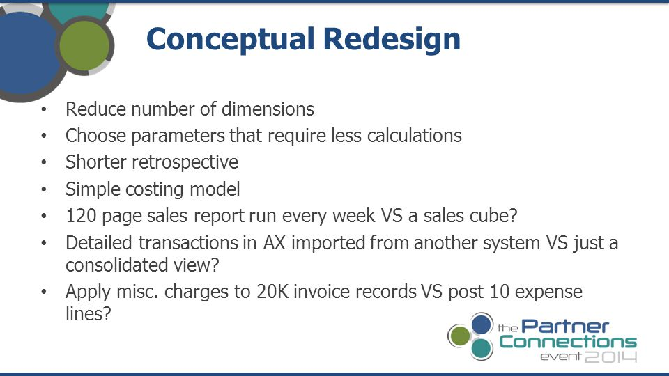 Conceptual Redesign Reduce number of dimensions