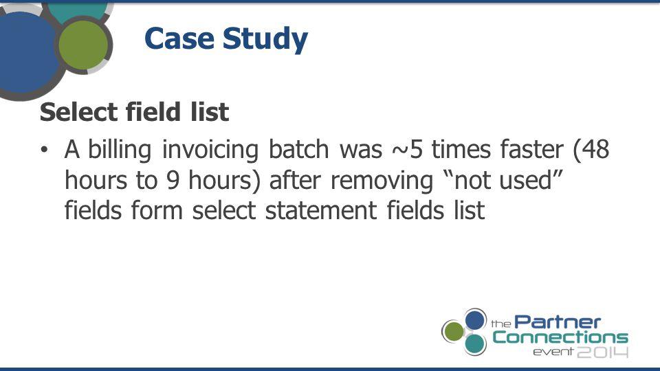 Case Study Select field list