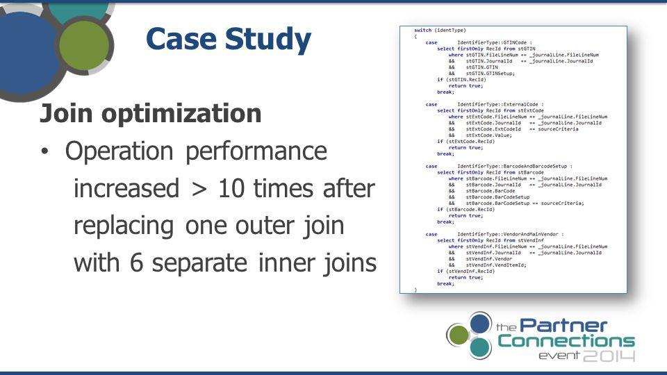 Case Study Join optimization Operation performance