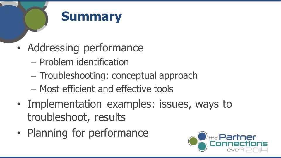 Summary Addressing performance