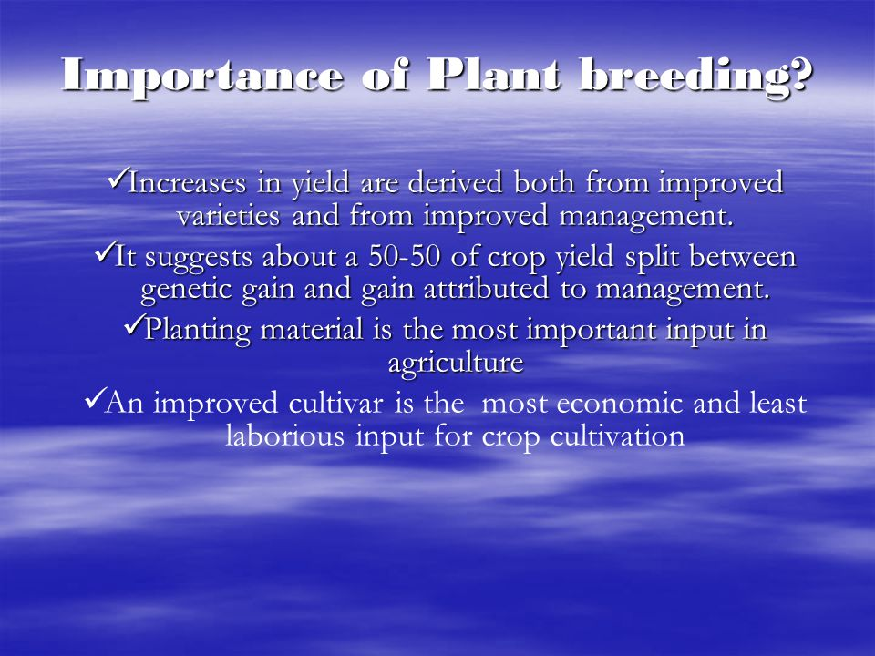 Importance of Plant breeding