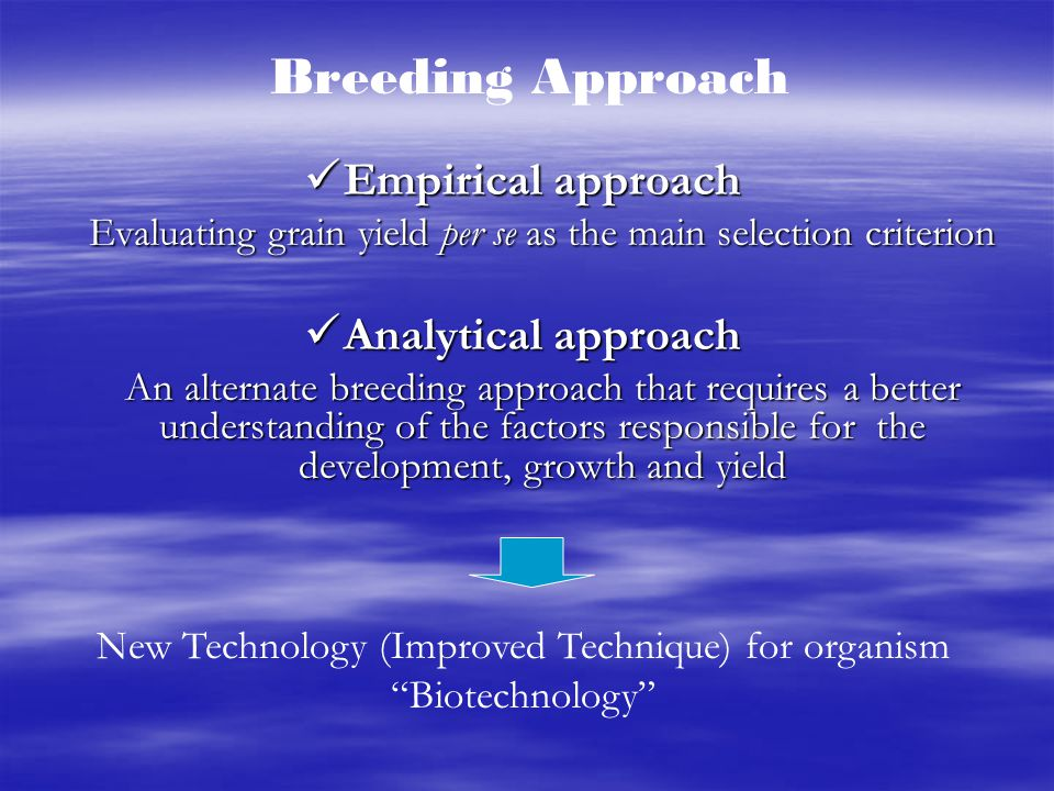 Breeding Approach Empirical approach Analytical approach
