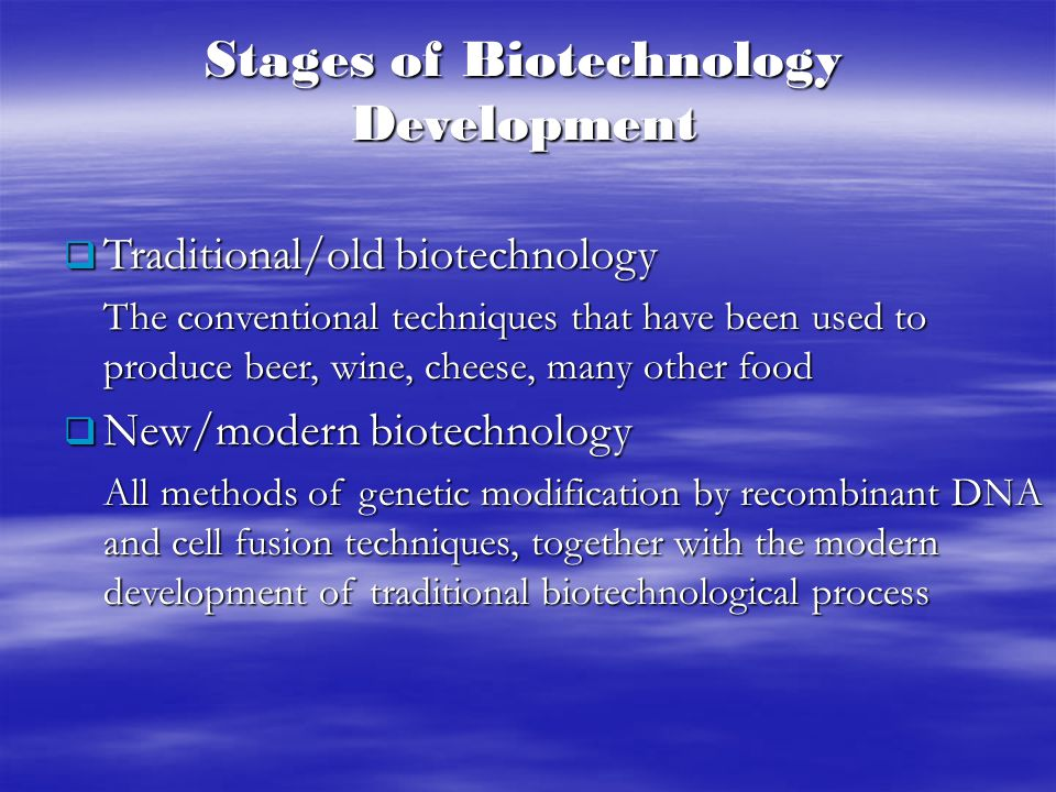Stages of Biotechnology Development