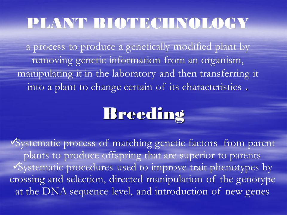 Breeding PLANT BIOTECHNOLOGY