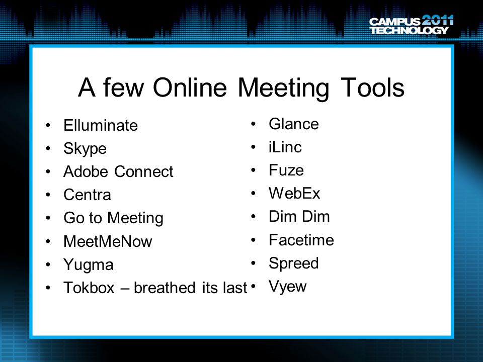 A few Online Meeting Tools