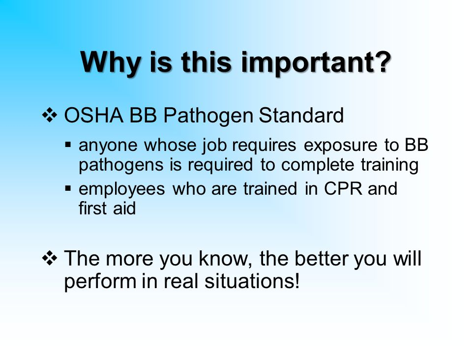 Why is this important OSHA BB Pathogen Standard