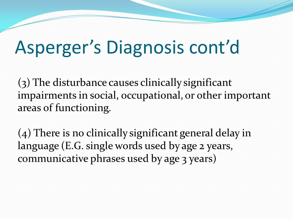 Asperger's Diagnosis cont'd
