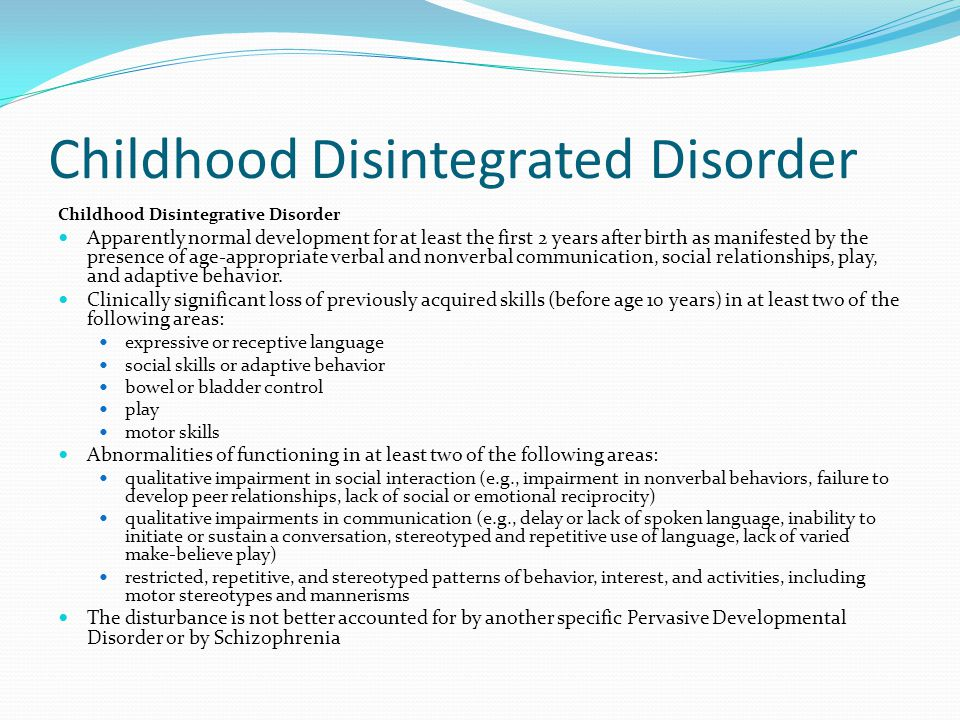 Childhood Disintegrated Disorder