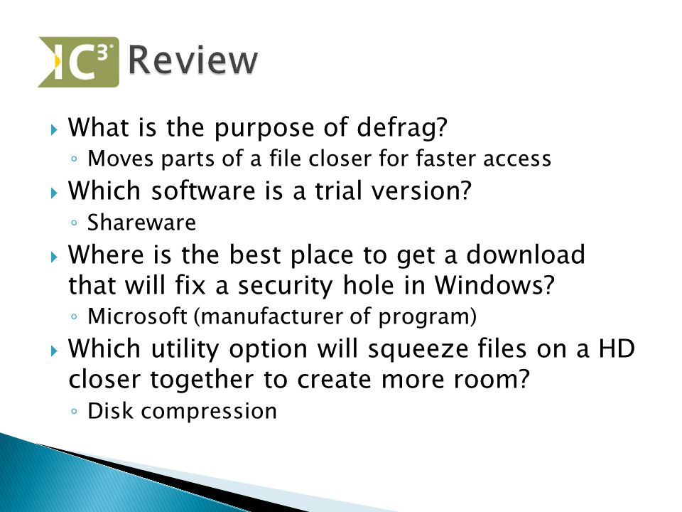 Review What is the purpose of defrag