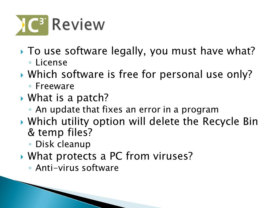 Review To use software legally, you must have what