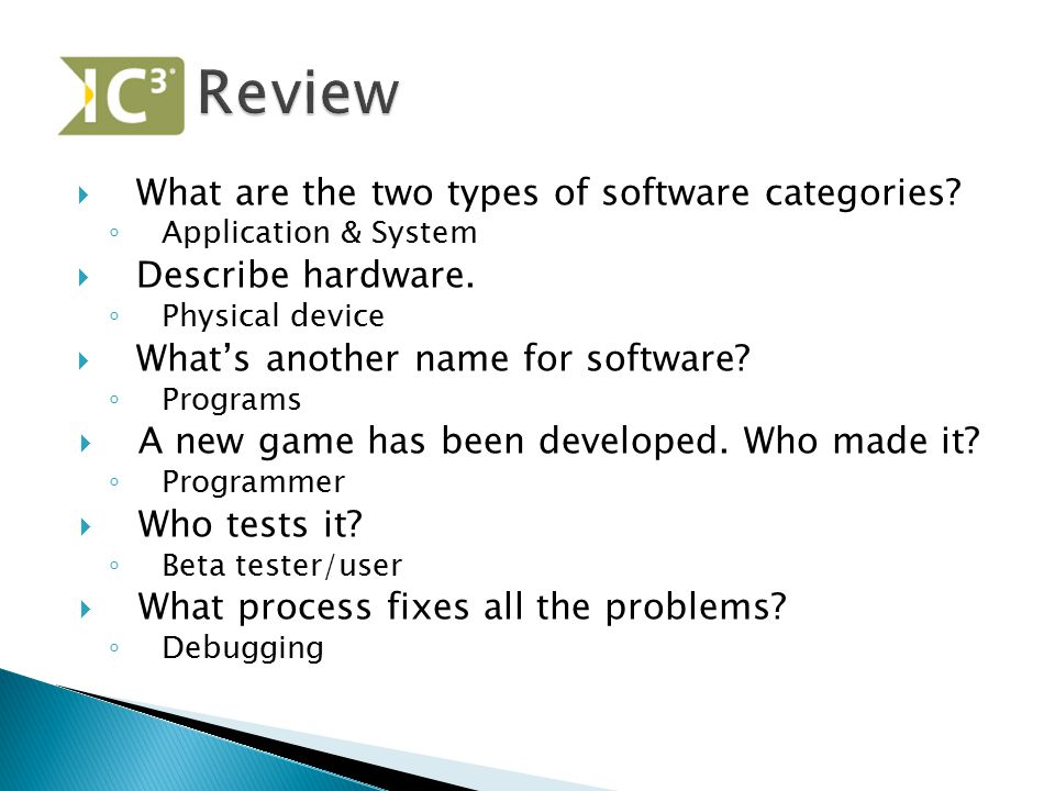 Review What are the two types of software categories