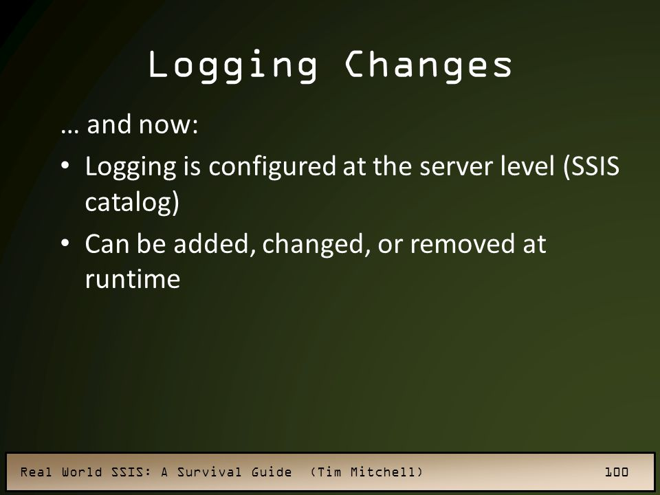 Logging Changes … and now: