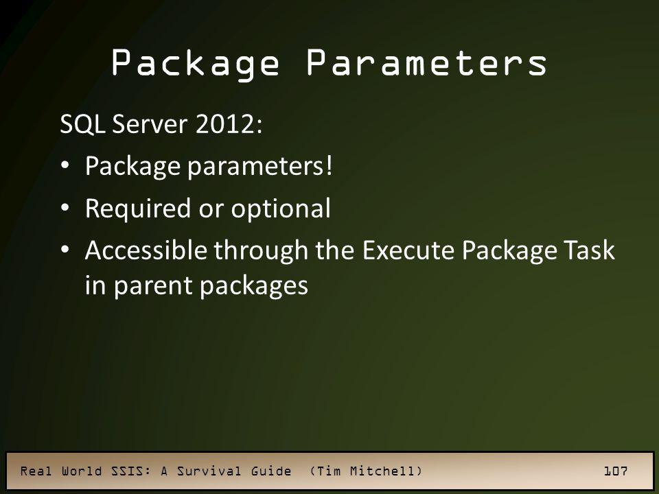 Package Parameters SQL Server 2012: Package parameters!