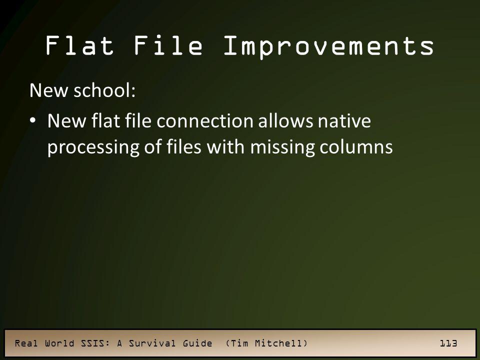 Flat File Improvements