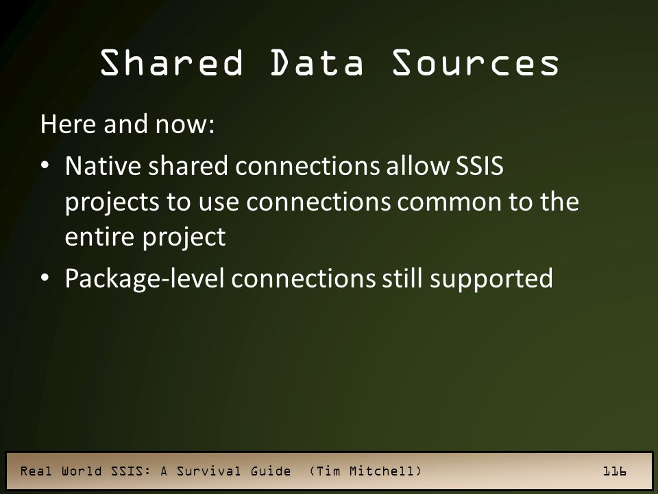 Shared Data Sources Here and now: