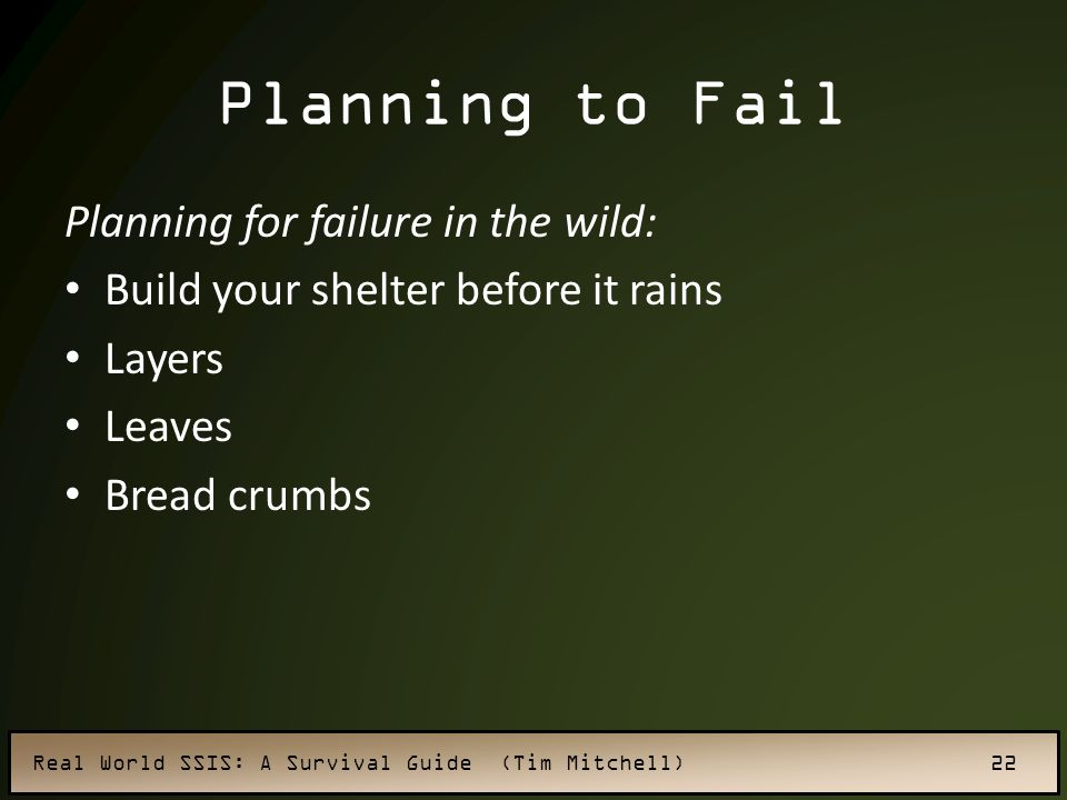 Planning to Fail Planning for failure in the wild: