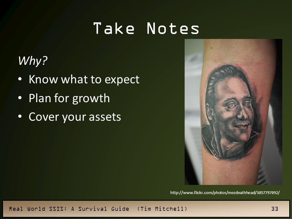 Take Notes Why Know what to expect Plan for growth Cover your assets
