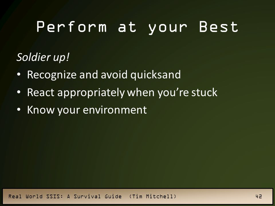 Perform at your Best Soldier up! Recognize and avoid quicksand