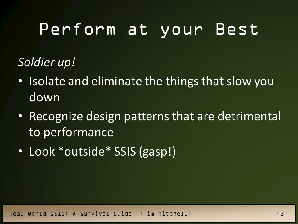 Perform at your Best Soldier up!