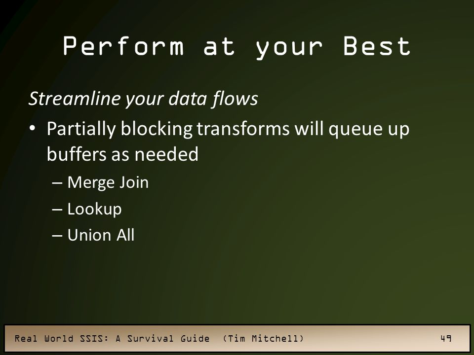 Perform at your Best Streamline your data flows