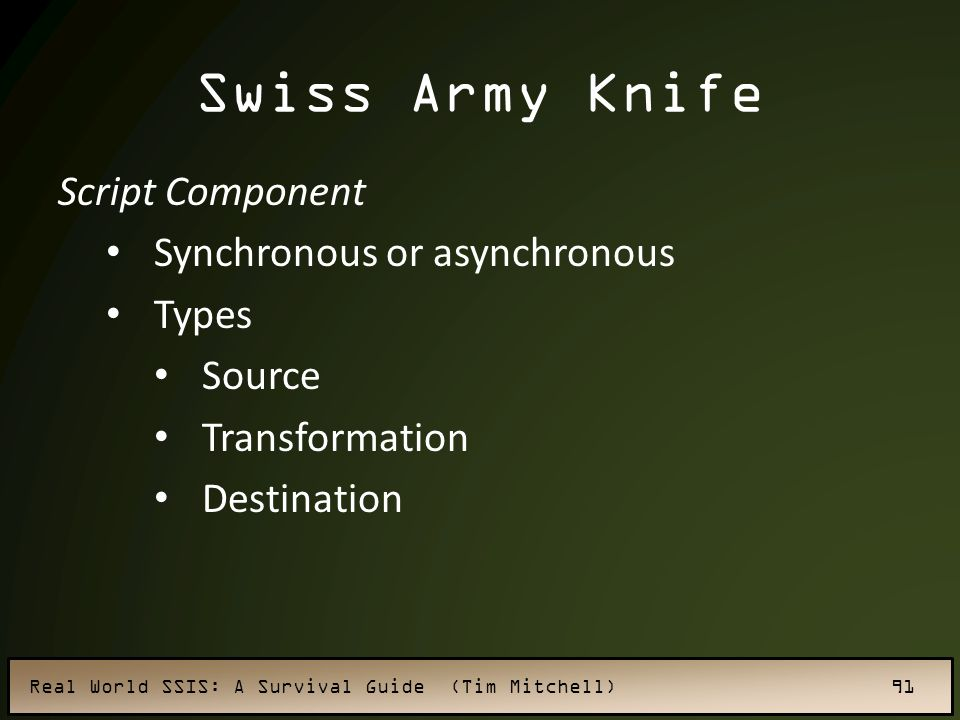 Swiss Army Knife Script Component Synchronous or asynchronous Types