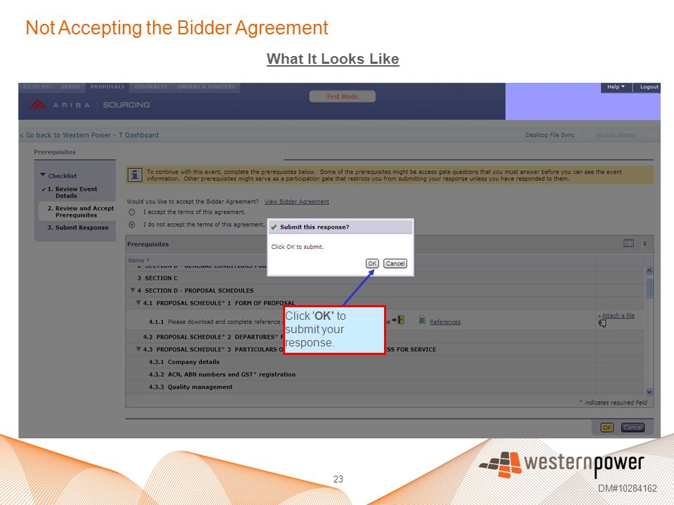 Not Accepting the Bidder Agreement